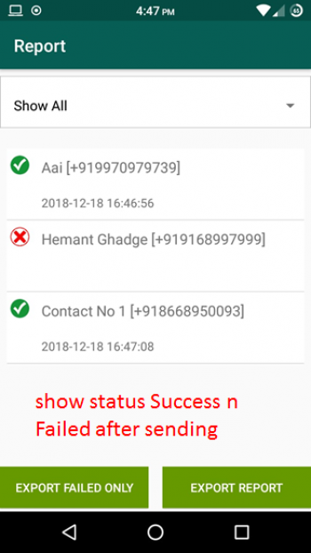 9. After sending the message, the system will issue the report and you can Retry Sending if the status fails.